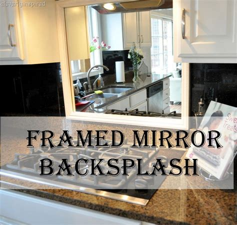 Bathroom Mirror Frame Ideas Framed Mirror Backsplash Cleverly Inspired