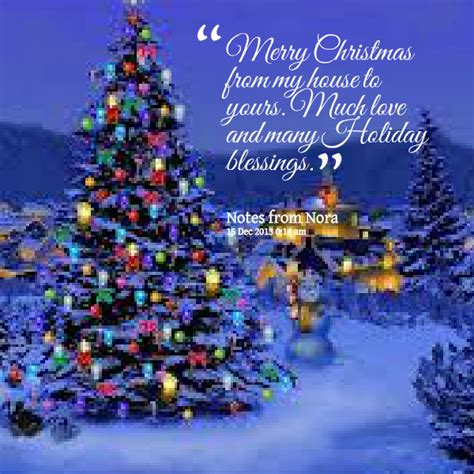 from my house to yours merry christmas blessing quotes quotesgram