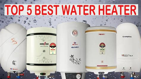 best water heater top 5 best water heaters in india reviews buying guide