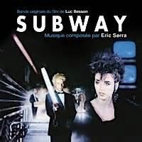 éric serra subway titres subway la bo musique de eric serra soundtrack