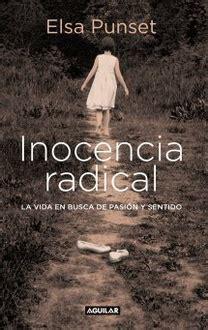 libro inocencia radical radical frases de quot inocencia radical quot frases libro mundi frases com