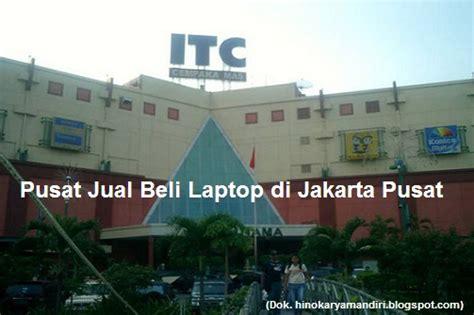 Tempat Jual Di Jakarta Pusat Jual Beli Laptop Di Jakarta Pusat