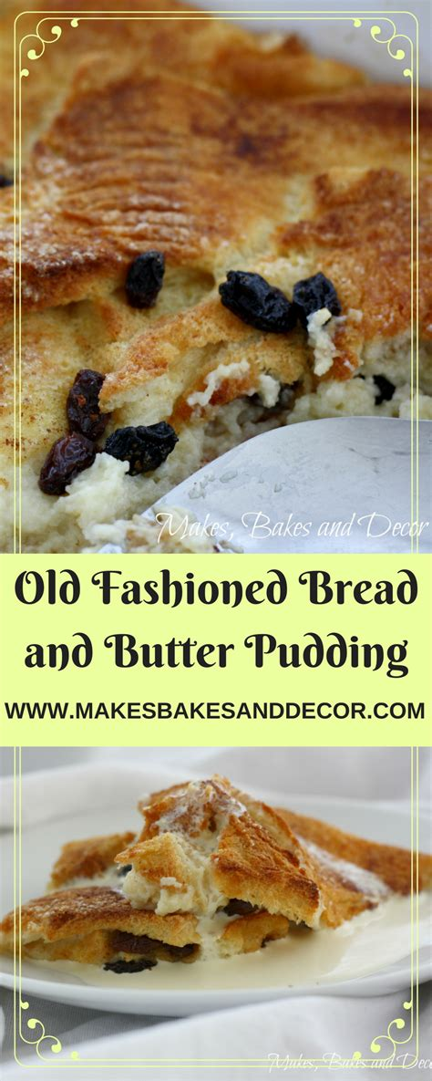 fashioned bread  butter pudding  bakes