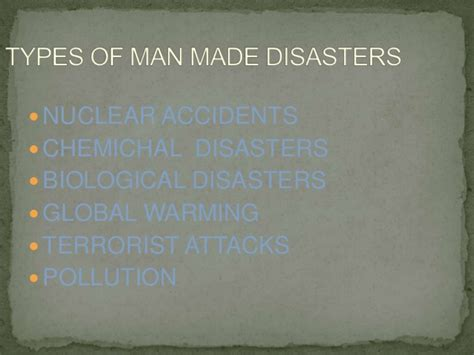what is chagne made of man made disasters