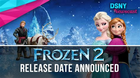film disney frozen 2 in romana frozen 2 release date officially announced other disney