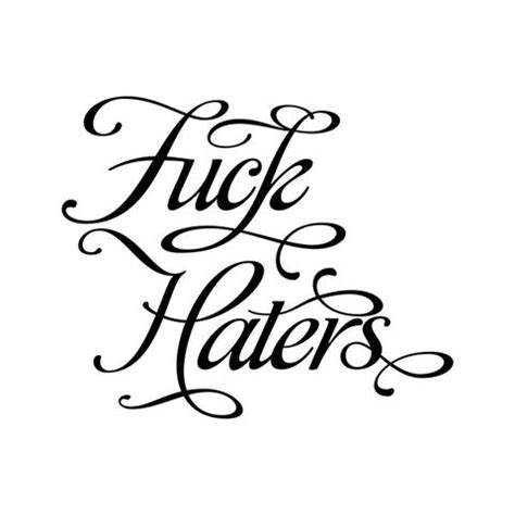 tattoo quotes for haters tattly designy temporary tattoos inspirational