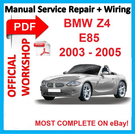 best car repair manuals 2004 bmw z4 free book repair manuals official workshop manual service repair for bmw z4 e85 2003 2004 2005 ebay