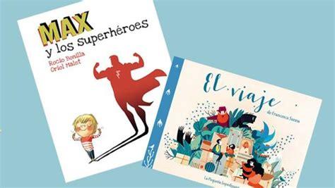 libro max y los superhroes 171 max y los superh 233 roes 187 y 171 el viaje 187 premio libro kiriko de literatura infantil 2017