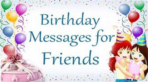 birthday wishes for best friend birthday messages for friends birthday wishes for best