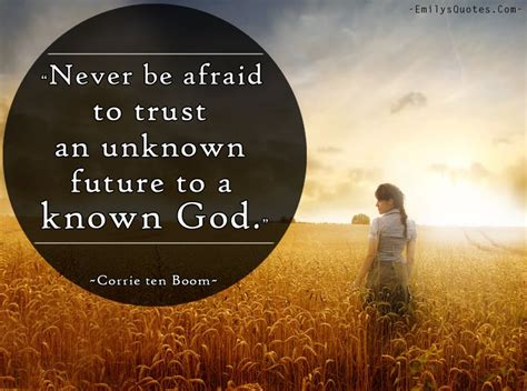 this i trusting your unknown future to a known god books inspirational quotes about god inspiring quotes about