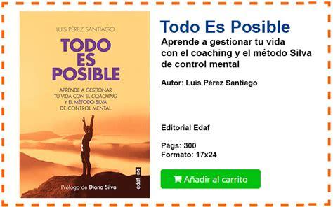 libro todo es posible aprende todo es posible libro de luis p 233 rez santiago