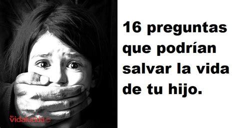 salvar la vida la 8483831740 16 preguntas de reglas de seguridad que podr 237 an salvar la vida de tu hijo