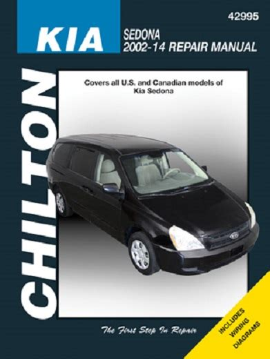 best car repair manuals 2003 kia sedona spare parts catalogs 2002 2014 kia sedona chilton s total car care manual