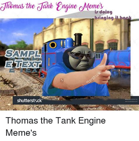Meme Engine - meme engine 28 images 25 best memes about thomas the