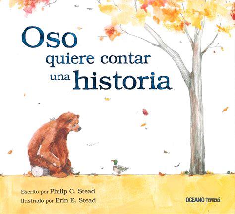 libro oso quiere volar oso quiere contar una historia libros para ni 241 os contar osos y historia