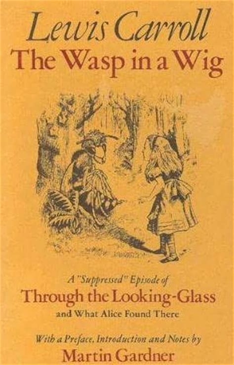 the of the wasp a novel books the wasp in a wig by lewis carroll