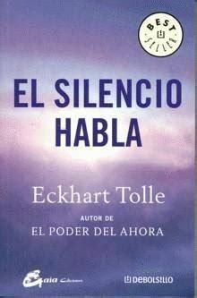 el silencio habla perenne 8484450783 luz blanca el silencio habla por eckhart tolle