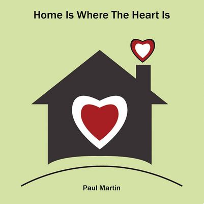 home is where the heart is home is where the heart is inspirational music