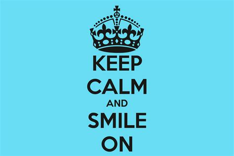 imagenes de keep calm and smile keep calm and smile on poster jade keep calm o matic