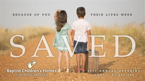 annual offering baptist children s homes of nc