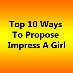 8 Ways To Impress A New by Top 10 Ways To Propose Impress A Free Sms Free