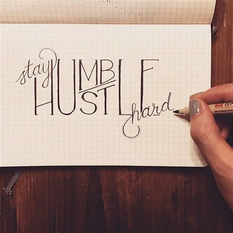 stay humble tattoos stay humble hustle awesome typography by freehand