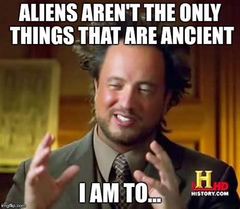 Blank Aliens Meme - ancient aliens memes imgflip