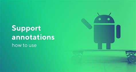 android support annotations how to use rst it - Android Support Annotations