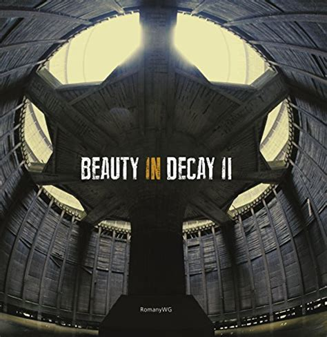 libro beauty in decay urbex read online beauty in decay ii urbex pdf download 10downloadpdf4