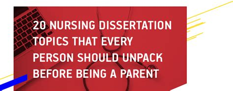 nursing dissertation topics nursing dissertation topics every parent should be aware