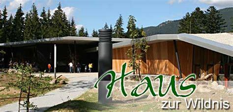 Haus Zur Wildnis by Haus Zur Wildnis Ausflugstipps Urlaub Im Bayerischen