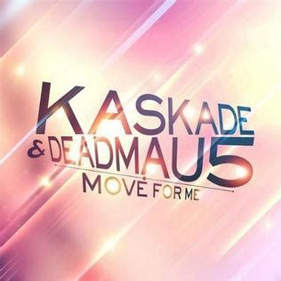 deadmau5 and kaskade move for me wikipedia