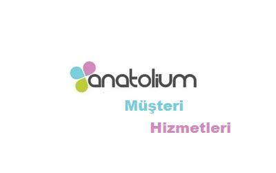 anatolium telefon numarası m 252 şteri hizmetleri