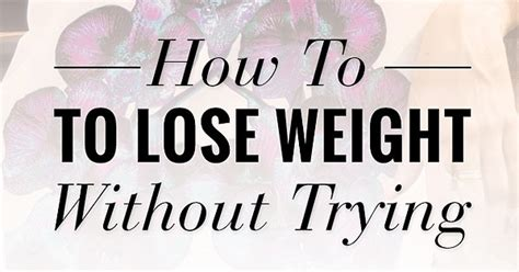 how to lose the wrong without losing you books how to lose weight without trying popsugar fitness