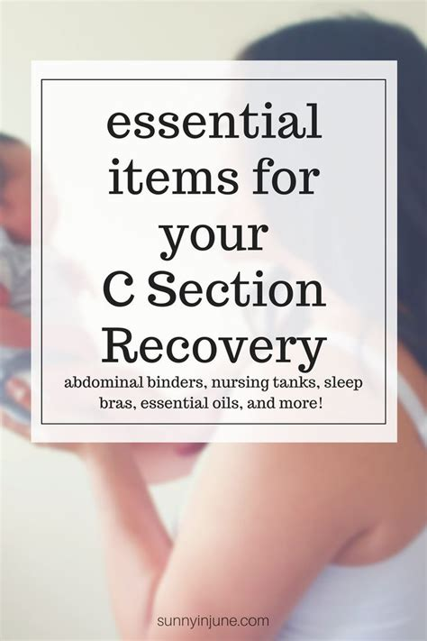 cesarean section recovery time best 25 c section recovery ideas on pinterest c section