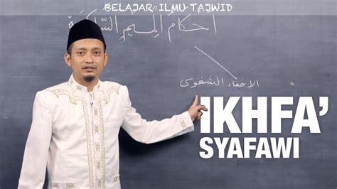 Al Quran Al Hafidz ilmu tajwid 13 ikhfa syafawi ustadz ulin nuha al hafidz yufid tv gratis