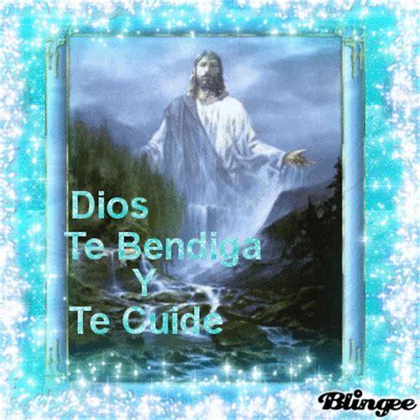 imagenes de dios te bendiga y te cuide dios te bendiga y te cuide fotograf 237 a 121876685 blingee com