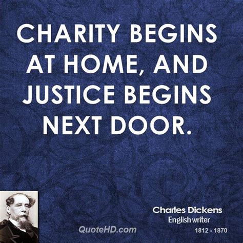 charity begins at home and justice begins next do by