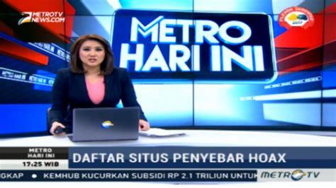Tv Hari Ini jitu metro tv telah sebarkan berita hoax panjimas
