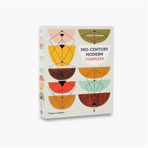 libro mid century modern complete mid century modern complete amazon co uk dominic bradbury 9780500517277 books