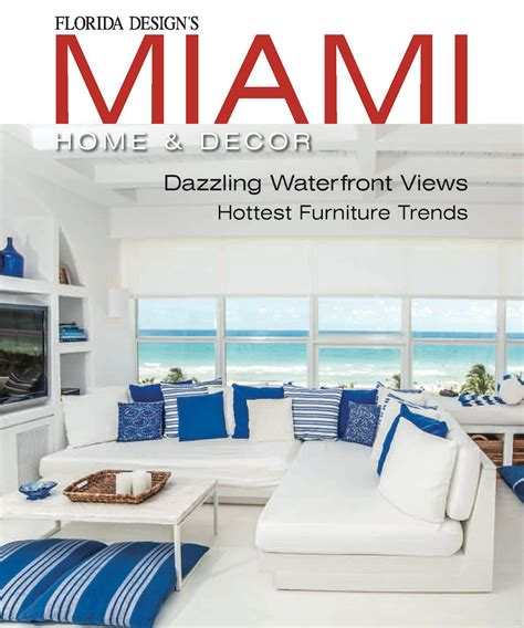 home decor trends magazine best miami interior design magazine home design very nice