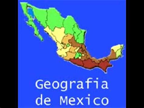 geografia de mexico muestra cd geografia de mexico youtube