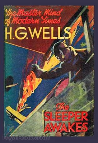 Sleeper Book by The Sleeper Awakes By H G Free At Loyal Books