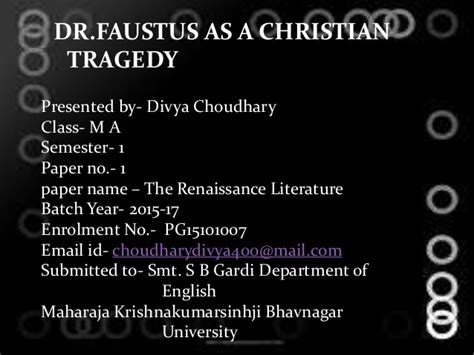 Faustus Tragic Essay by Dr Faustus As A Christian Tragedy