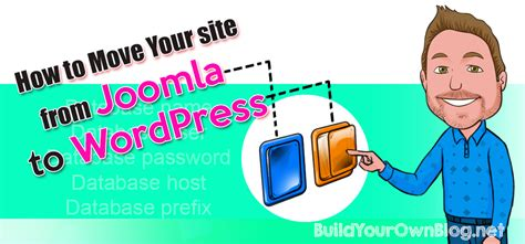 how to move your wordpress blog to a new domain how to move your site from joomla to wordpress byob