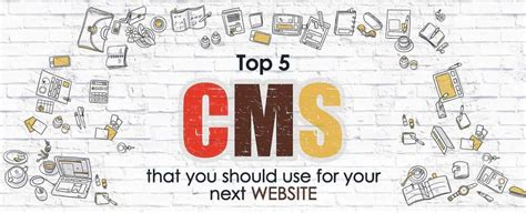 best cms to use top 5 cms that you should use for your next website maan