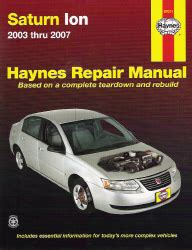 hayes car manuals 2007 saturn ion auto manual 2003 2007 saturn ion haynes repair manual