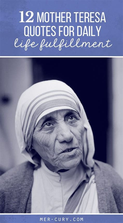 mother teresa nobel prize biography 12 mother teresa quotes for daily life fulfillment