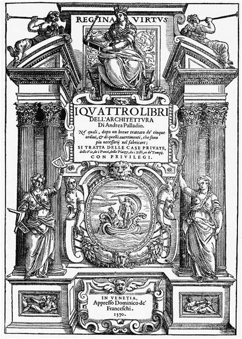 libro palladio and palladianism world arquitectura arquitectura abovedada portada del libro del primer tratado de