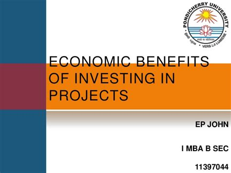 Financial Benefits Of Mba by Economic Benefits Of Investing In Projects